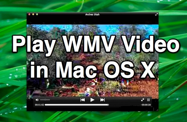 How to Play WMV on Mac OS